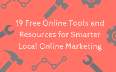 19 Free Online Tools and Resources for Smarter Local Online Marketing