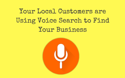 Your Local Customers are Using Voice Search to Find Your Business – Are You Ready?